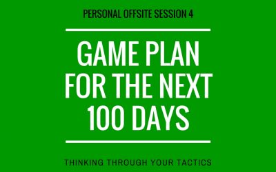 Game Plan for the Next 100 Days