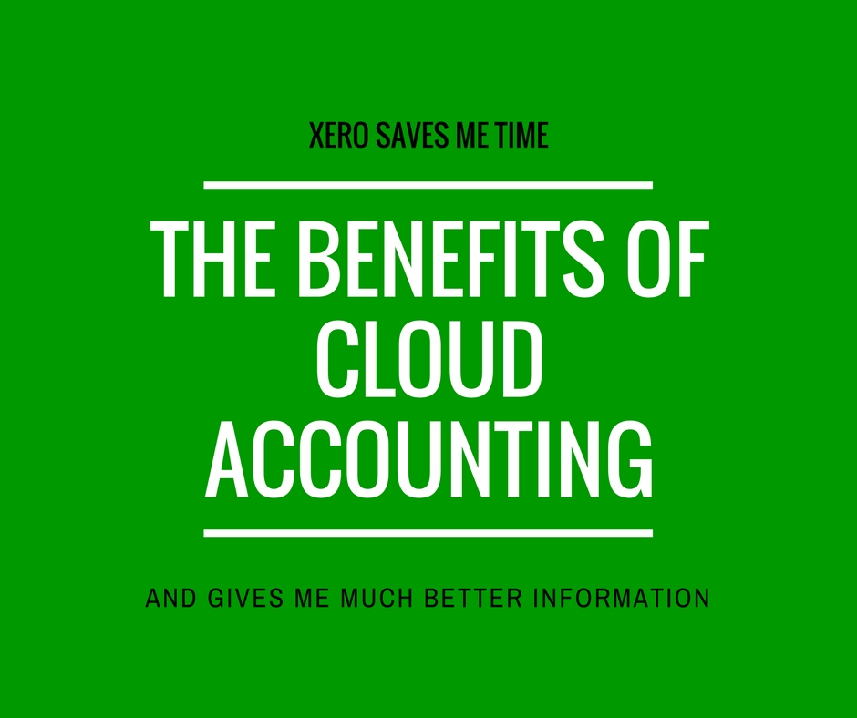 The benefits of cloud accounting. How Xero has saved me time and given me much better information - Kevin Appleby