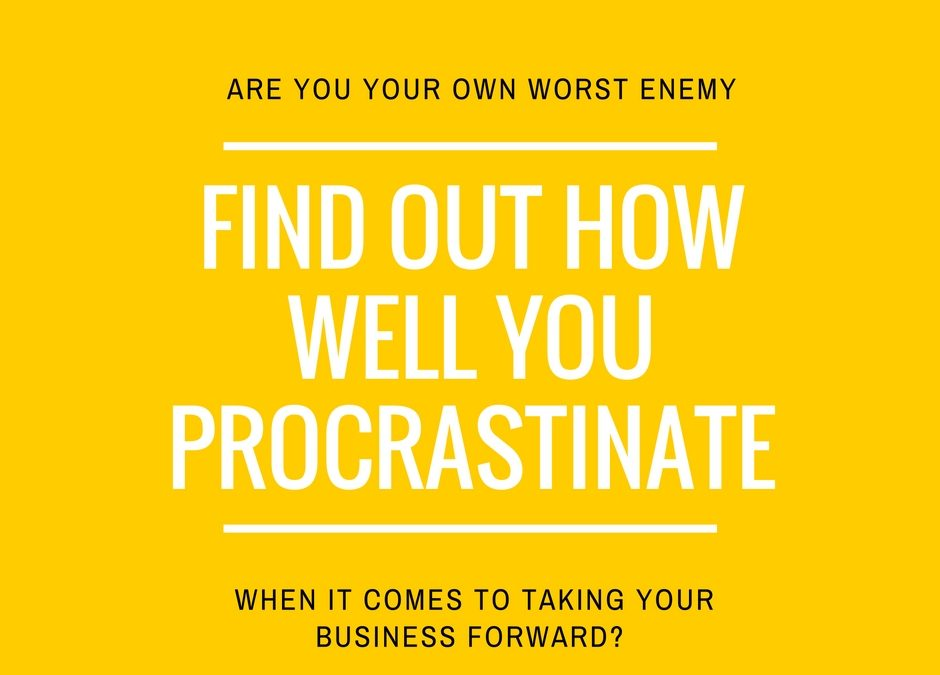 Take The Test – How Well Do You Procrastinate?