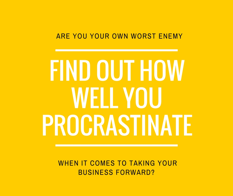 How well do you procrastinate?
